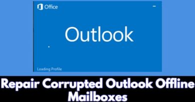 Repair Corrupted Outlook Offline Mailboxes